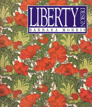 'Liberty 1874-1914 Design' Arts and Crafts Movement Book  by Barbara Morris